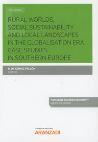 (2 ED) RURAL WORLDS, SOCIAL SUSTAINABILITY AND LOCAL LANDSCAPES IN THE GLOBALISATION ERA - CASE STUDIES IN SOUTHERN EUROPE (DUO)