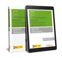 Emprendimiento, Empleo Y Discapacidad - Un Diagnostico (duo) - Angel Olaz Capitan / Mª Belen Garcia Palma / [ET AL. ]