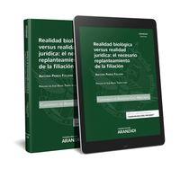 Realidad Biologica Versus Realidad Juridica - El Necesario Replanteamiento De La Filiacion- Cuaderno Ac 59 (2º 2017) (duo) - Antonia Paniza Fullana