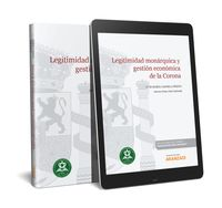 LEGITIMIDAD MONARQUICA Y GESTION ECONOMICA DE LA CORONA (DUO)