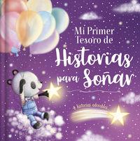 MI PRIMER TESORO DE HISTORIAS PARA SOÑAR