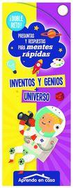 INVENTOS Y GENIOS + UNIVERSO - DOBLE RETO PARA MENTES RAPIDAS