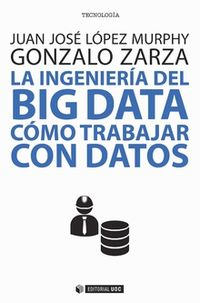 INGENIERIA DEL BIG DATA, LA - COMO TRABAJAR CON DATOS
