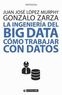 INGENIERIA DEL BIG DATA, LA - COMO TRABAJAR CON DATOS
