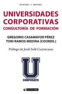 Universidades Corporativas - Consultoria De Formacion - G. Casamayor Perez (coord. )