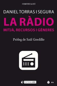 RADIO, LA - MITJA, RECURSOS I GENERES