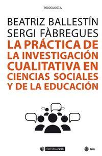 PRACTICA DE LA INVESTIGACION CUALITATIVA EN CIENCIAS SOCIALES Y DE LA EDUCACION, LA