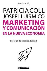 MARKETING Y COMUNICACION EN LA NUEVA ECONOMIA