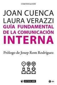 Guia Fundamental De La Comunicacion Interna - Joan Cuenca / Laura Verazzi