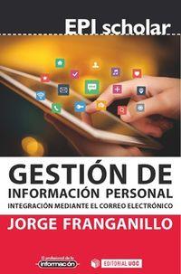 GESTION DE INFORMACION PERSONAL - INTEGRACION MEDIANTE EL CORREO ELECTRONICO