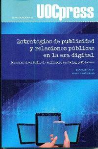 ESTRATEGIAS DE PUBLICIDAD Y RELACIONES PUBLICAS EN LA ERA DIGITAL - LOS CASOS DE ESTUDIO DE WALLAPOP, WESTWING Y FOTOCASA