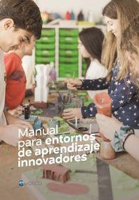 Manual Para Entornos De Aprendizaje Innovadores - Ocde