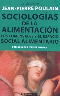 SOCIOLOGIAS DE LA ALIMENTACION - LOS COMENSALES Y EL ESPACIO SOCIAL ALIMENTARIO