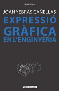EXPRESSIO GRAFICA A L'ENGINYERIA