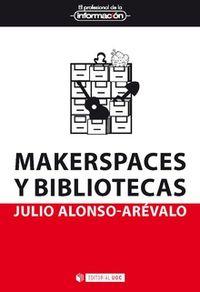 Makerspaces Y Bibliotecas - Julio Alonso Arevalo