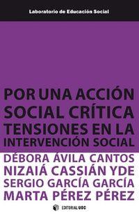 POR UNA ACCION SOCIAL CRITICA - TENSIONES EN LA INTERVENCION SOCIAL