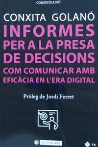 INFORMES PER A LA PRESA DE DECISIONS COM COMUNICAR AMB EFICACIA EN LERA DIGITAL