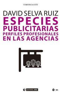 Especies Publicitarias - Perfiles Profesionales En Las Agencias - David Selva Ruiz