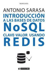 Introduccion A Las Bases De Datos Nosql Clave-Valor Usando Redis - Antonio Sarasa