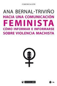 HACIA UNA COMUNICACION FEMINISTA - COMO INFORMAR E INFORMARSE SOBRE VIOLENCIA MACHISTA