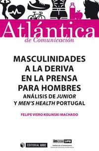 MASCULINIDADES A LA DERIVA EN LA PRENSA PARA HOMBRES - ANALISIS DE JUNIOR Y MEN'S HEALTH PORTUGAL