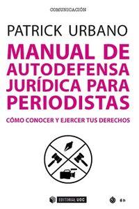 MANUAL DE AUTODEFENSA JURIDICA PARA PERIODISTAS