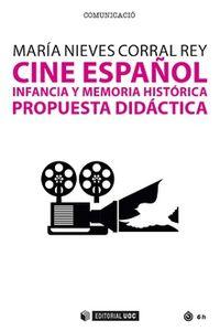 CINE ESPAÑOL - INFANCIA Y MEMORIA HISTORICA - PROPUESTA DIDACTICA