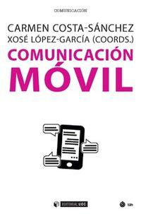 Comunicacion Movil - Carmen Costa-Sanchez / Xose Lopez-Garcia