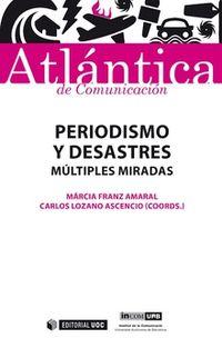 PERIODISMO Y DESASTRES - MULTIPLES MIRADAS