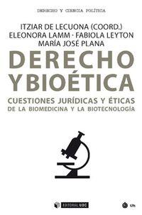 DERECHO Y BIOETICA - CUESTIONES JURIDICAS Y ETICAS DE LA BIOMEDICINA Y LA BIOTECNOLOGIA
