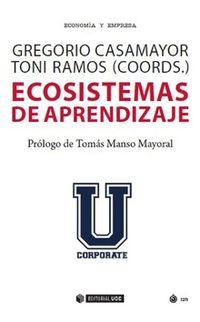 Ecosistemas De Aprendizaje - Goyo Casamayor / Toni Ramos