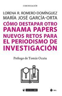 COMO DESTAPAR OTRO PANAMA PAPERS - NUEVOS RETOS PARA EL PERIODISMO DE INVESTIGACION