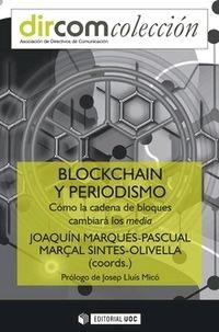 BLOCKCHAIN Y PERIODISMO - COMO LA CADENA DE BLOQUES CAMBIARA A LOS MEDIA