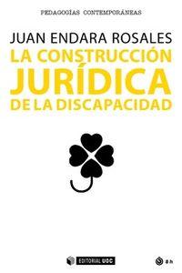 CONSTRUCCION JURIDICA DE LA DISCAPACIDAD, LA