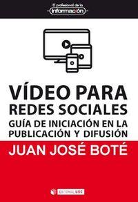 VIDEO PARA REDES SOCIALES -GUIA DE INICIACION EN LA PUBLICACION Y DIFUSION