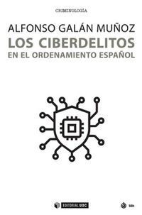 CIBERDELITOS EN EL ORDENAMIENTO ESPAÑOL, LOS