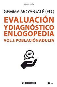 EVALUACION Y DIAGNOSTICO EN LOGOPEDIA I - POBLACION ADULTA