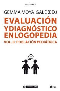 Evaluacion Y Diagnostico En Logopedia Ii - Poblacion Pediatrica - Gemma Moya-Gale