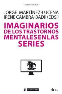 Imaginarios De Los Trastornos Mentales En Las Series - Jorge Martinez-Lucena