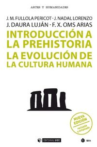 INTRODUCCION A LA PREHISTORIA - LA EVOLUCION DE LA CULTURA HUMANA