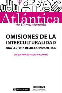 OMISIONES DE LA INTERCULTURALIDAD - UNA LECTURA DESDE LATINOAMERICA