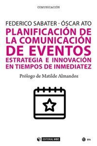 PLANIFICACION DE LA COMUNICACION DE EVENTOS - ESTRATEGIA E INNOVACION EN TIEMPOS DE INMEDIATEZ