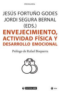 ENVEJECIMIENTO, ACTIVIDAD FISICA Y DESARROLLO EMOCIONAL