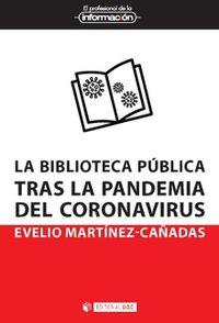BIBLIOTECA PUBLICA TRAS LA PANDEMIA DEL CORONAVIRUS, LA
