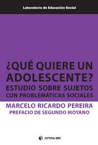 ¿QUE QUIERE UN ADOLESCENTE? - ESTUDIO SOBRE SUJETOS CON PROBLEMATICAS SOCIALES