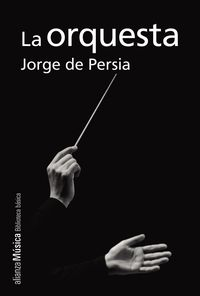 La orquesta - Jorge De Persia