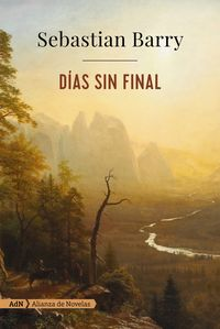 Dias Sin Final - Sebastian Barry