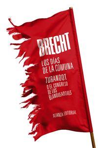 Dias De La Comuna, Los - Turandot O El Congreso De Los Blanqueadores - Teatro Completo, 11 - Bertolt Brecht
