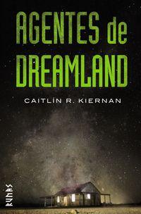 Agentes De Dreamland - Caitlin R. Kiernan
