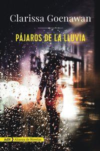 Pajaros De La Lluvia - Clarissa Goenawan